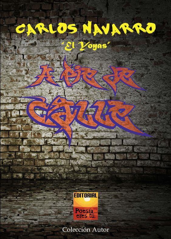 A PIE DE CALLE - Carlos NAVARRO