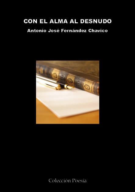 CON EL ALMA AL DESNUDO - Antonio José FERNÁNDEZ CHAVICO