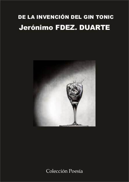 De la inveción del gin tonic - Jerónimo Fernández Duarte
