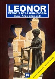 LEONOR. MEMORIA DE LA NIÑA-ESPOSA
