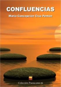 CONFLUENCIAS. MARÍA CONCEPCIÓN CRUZ PENTÓN