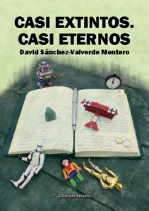 CASI EXTINTOS. CASI ETERNOS.